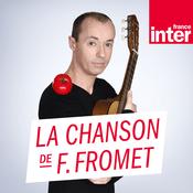 Podcast France Inter - La chanson de Frédéric Fromet