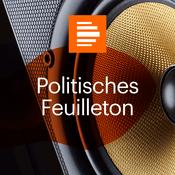 Podcast Politisches Feuilleton - Deutschlandfunk Kultur