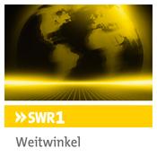 Podcast SWR1 - Weitwinkel