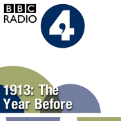 Podcast 1913: The Year Before