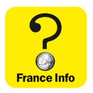 Podcast France Info  -  Question d'argent