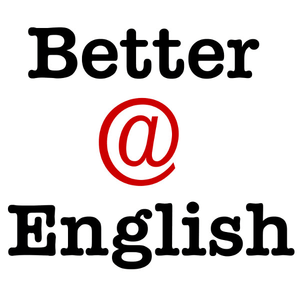 Podcast Better at English