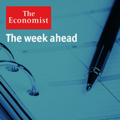Podcast The Economist - The week ahead