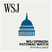 Podcast WSJ Opinion: Potomac Watch